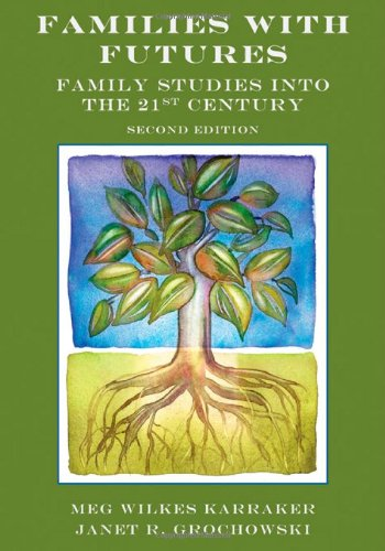 9780415885560: Families with Futures: Family Studies into the 21st Century, Second Edition