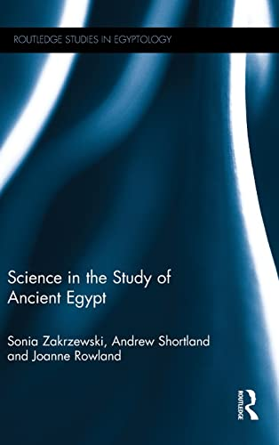 9780415885744: Science in the Study of Ancient Egypt (Routledge Studies in Egyptology)