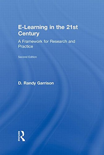 9780415885829: E-Learning in the 21st Century: A Framework for Research and Practice