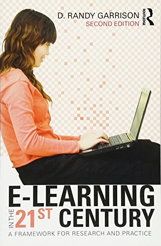 9780415885836: E-Learning in the 21st Century: A Framework for Research and Practice