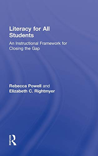 9780415885867: Literacy for All Students: An Instructional Framework for Closing the Gap