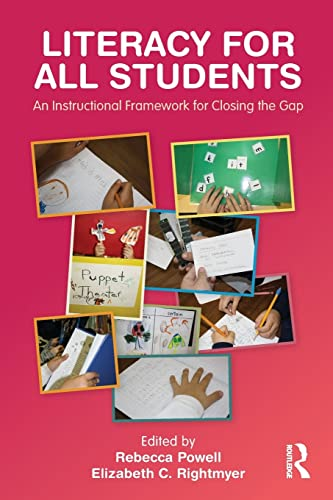 9780415885874: Literacy for All Students: An Instructional Framework for Closing the Gap