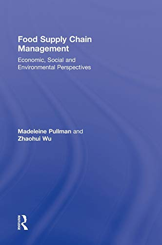 9780415885881: Food Supply Chain Management: Economic, Social and Environmental Perspectives