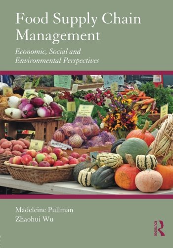 9780415885898: Food Supply Chain Management: Economic, Social and Environmental Perspectives