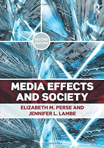 9780415885911: Media Effects and Society (Routledge Communication Series)