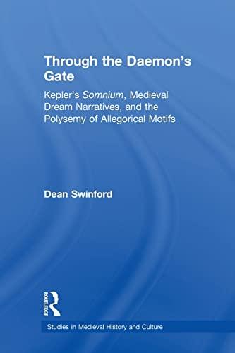 Through the Daemon's Gate: Kepler's Somnium, Medieval: Swinford, Dean