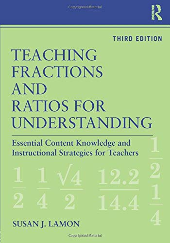 9780415886123: Teaching Fractions and Ratios for Understanding: Essential Content Knowledge and Instructional Strategies for Teachers