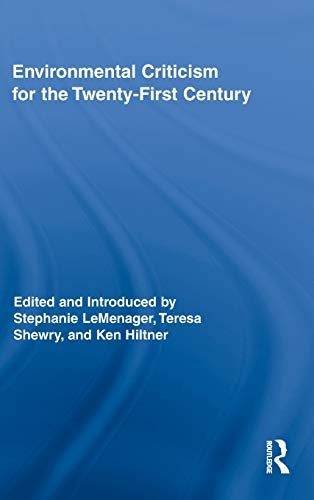 9780415886307: Environmental Criticism for the Twenty-First Century (Routledge Interdisciplinary Perspectives on Literature)