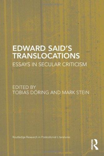 Edward Said's Translocations : Readings - Ruptures - Legacies: Doring, Tobias; Stein, Mark