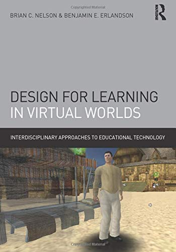 9780415886406: Design for Learning in Virtual Worlds (Interdisciplinary Approaches to Educational Technology)
