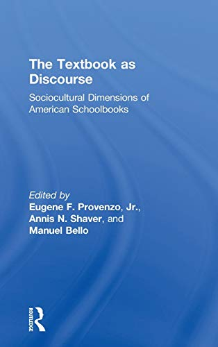 9780415886468: The Textbook as Discourse: Sociocultural Dimensions of American Schoolbooks
