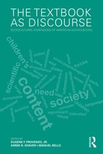 9780415886475: The Textbook as Discourse: Sociocultural Dimensions of American Schoolbooks