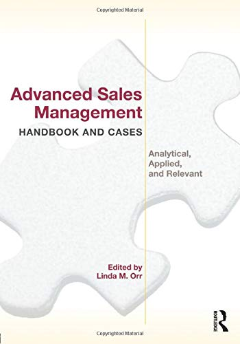 9780415886529: Advanced Sales Management Handbook and Cases: Analytical, Applied, and Relevant