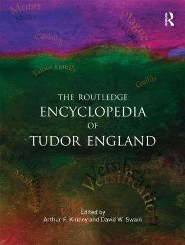 9780415886581: The Routledge Encyclopedia of Tudor England