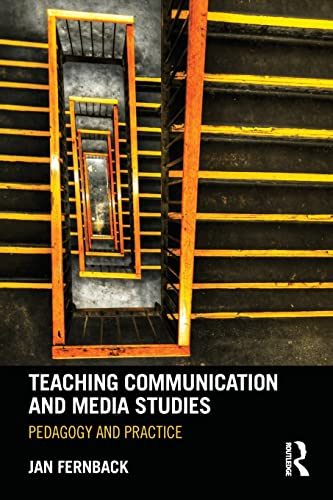 9780415886642: Teaching Communication and Media Studies: Pedagogy and Practice