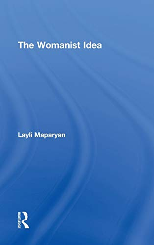 9780415886826: The Womanist Idea (Contemporary Sociological Perspectives)