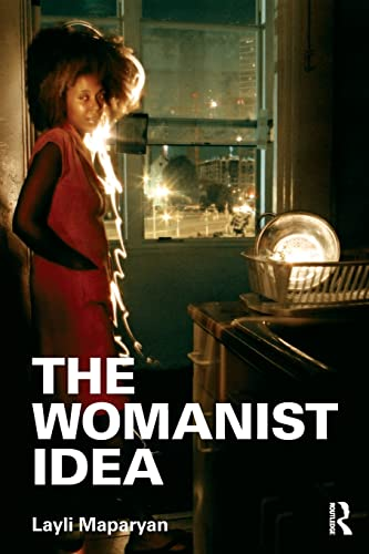 9780415886833: The Womanist Idea (Contemporary Sociological Perspectives)