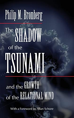 9780415886949: The Shadow of the Tsunami: and the Growth of the Relational Mind