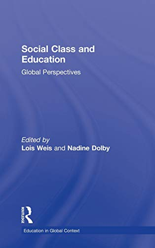 Social Class and Education: Global Perspectives (Education in Global Context): Routledge