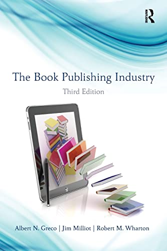 9780415887243: The Book Publishing Industry