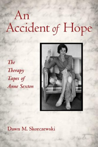9780415887465: An Accident of Hope: The Therapy Tapes of Anne Sexton