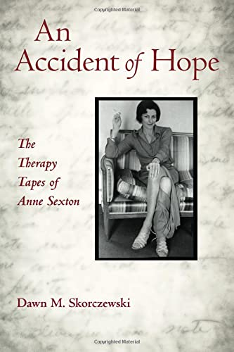 9780415887472: An Accident of Hope: The Therapy Tapes of Anne Sexton