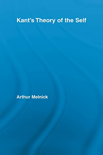 9780415887793: Kant's Theory of the Self (Routledge Studies in Eighteenth Century Philosophy)