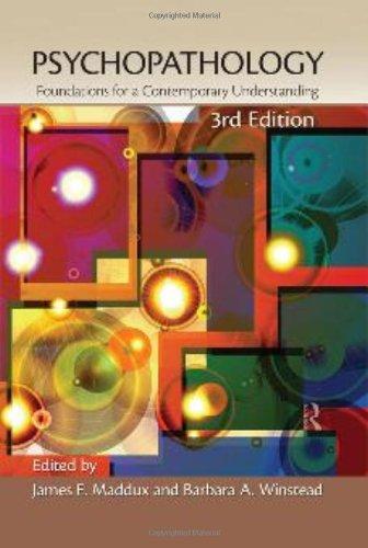 Psychopathology: Foundations for a Contemporary Understanding: Maddux, James E.
