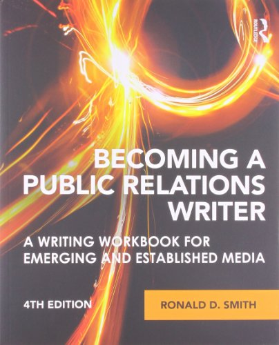 9780415888028: Becoming a Public Relations Writer: A Writing Workbook for Emerging and Established Media