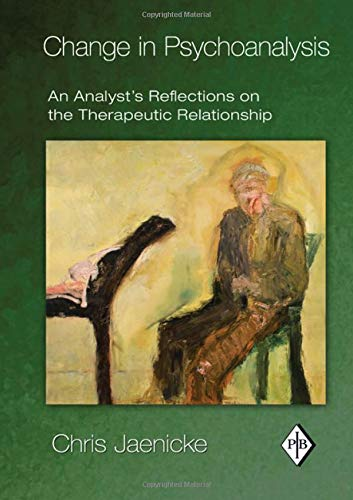 9780415888042: Change in Psychoanalysis: An Analyst's Reflections on the Therapeutic Relationship (Psychoanalytic Inquiry Book Series)