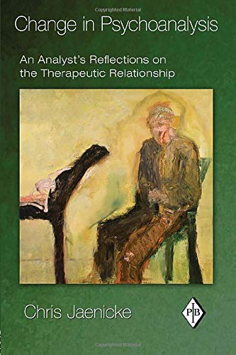 9780415888059: Change in Psychoanalysis: An Analyst's Reflections on the Therapeutic Relationship (Psychoanalytic Inquiry Book Series)