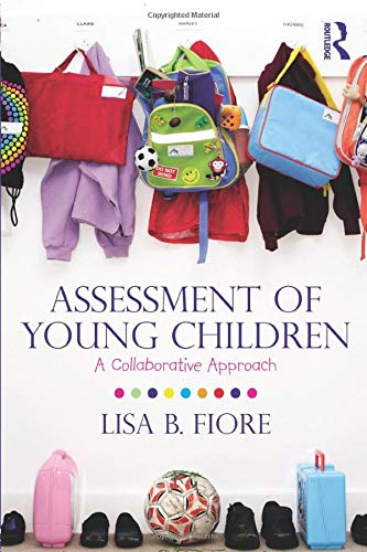 9780415888127: Assessment of Young Children: A Collaborative Approach