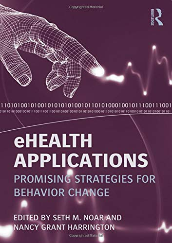 9780415888172: eHealth Applications: Promising Strategies for Behavior Change (Routledge Communication Series)