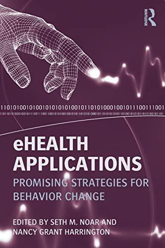 9780415888189: eHealth Applications: Promising Strategies for Behavior Change (Routledge Communication Series)