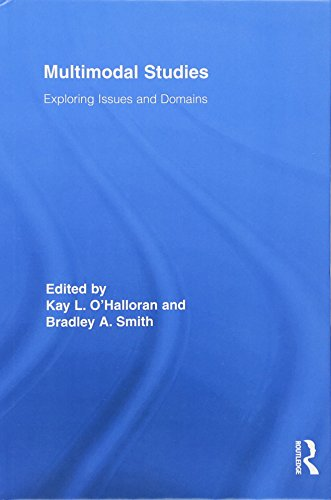 9780415888226: Multimodal Studies: Exploring Issues and Domains (Routledge Studies in Multimodality)