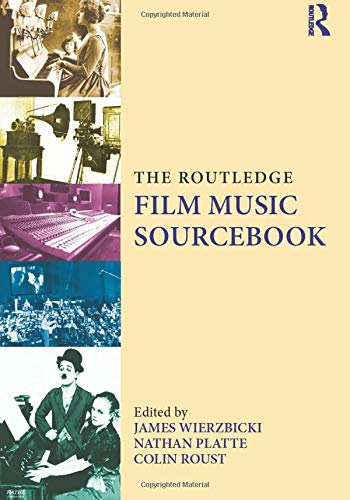 9780415888745: The Routledge Film Music Sourcebook