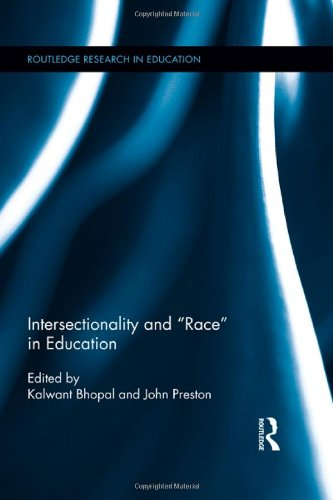 9780415888776: Intersectionality and Race in Education (Routledge Research in Education)