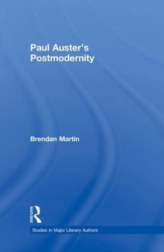 9780415888899: Paul Auster's Postmodernity (Studies in Major Literary Authors)