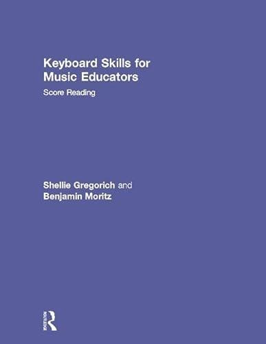 9780415888974: Keyboard Skills for Music Educators: Score Reading