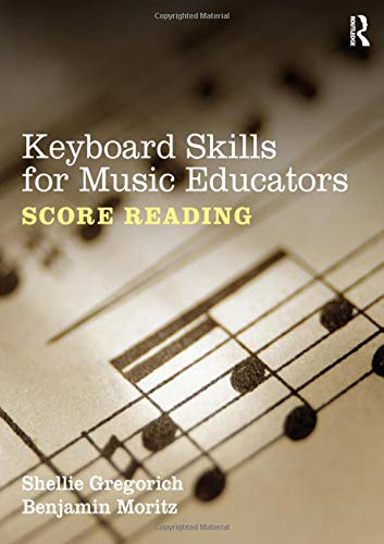 9780415888981: Keyboard Skills for Music Educators: Score Reading