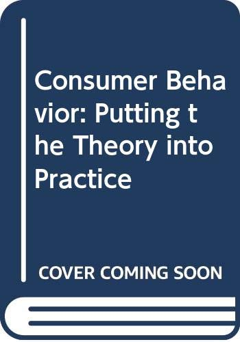 9780415889070: Consumer Behavior: Putting the Theory into Practice