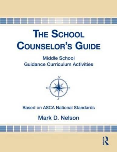 9780415889223: The School Counselor's Guide: Middle School Guidance Curriculum Activities