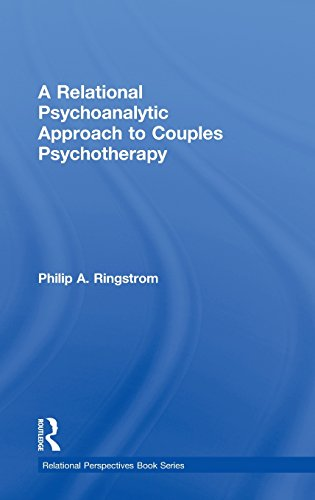 9780415889247: A Relational Psychoanalytic Approach to Couples Psychotherapy (Relational Perspectives Book Series)
