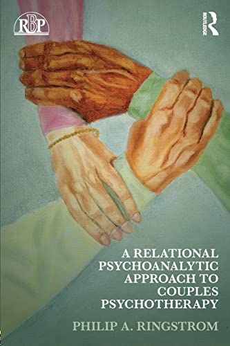 9780415889254: A Relational Psychoanalytic Approach to Couples Psychotherapy (Relational Perspectives Book Series)