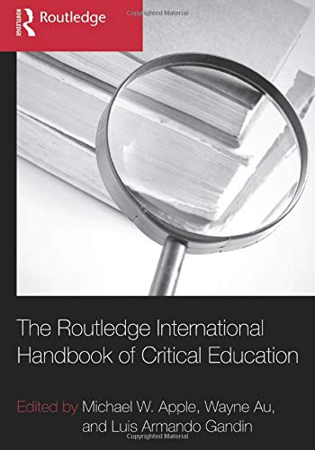 9780415889278: The Routledge International Handbook of Critical Education
