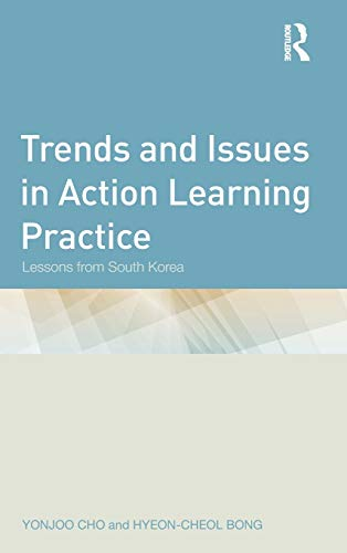 9780415889698: Trends and Issues in Action Learning Practice: Lessons from South Korea