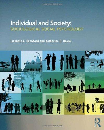 Individual and Society : Sociological Social Psychology: Novak, Katherine