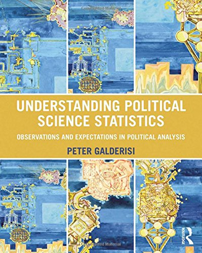 9780415890052: Understanding Political Science Statistics: Observations and Expectations in Political Analysis (Volume 2)