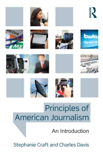 9780415890175: Principles of American Journalism: An Introduction