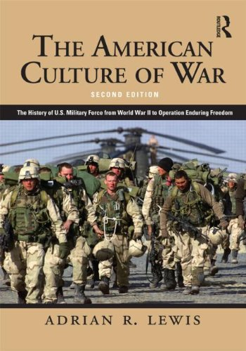 9780415890199: The American Culture of War: A History of US Military Force from World War II to Operation Enduring Freedom